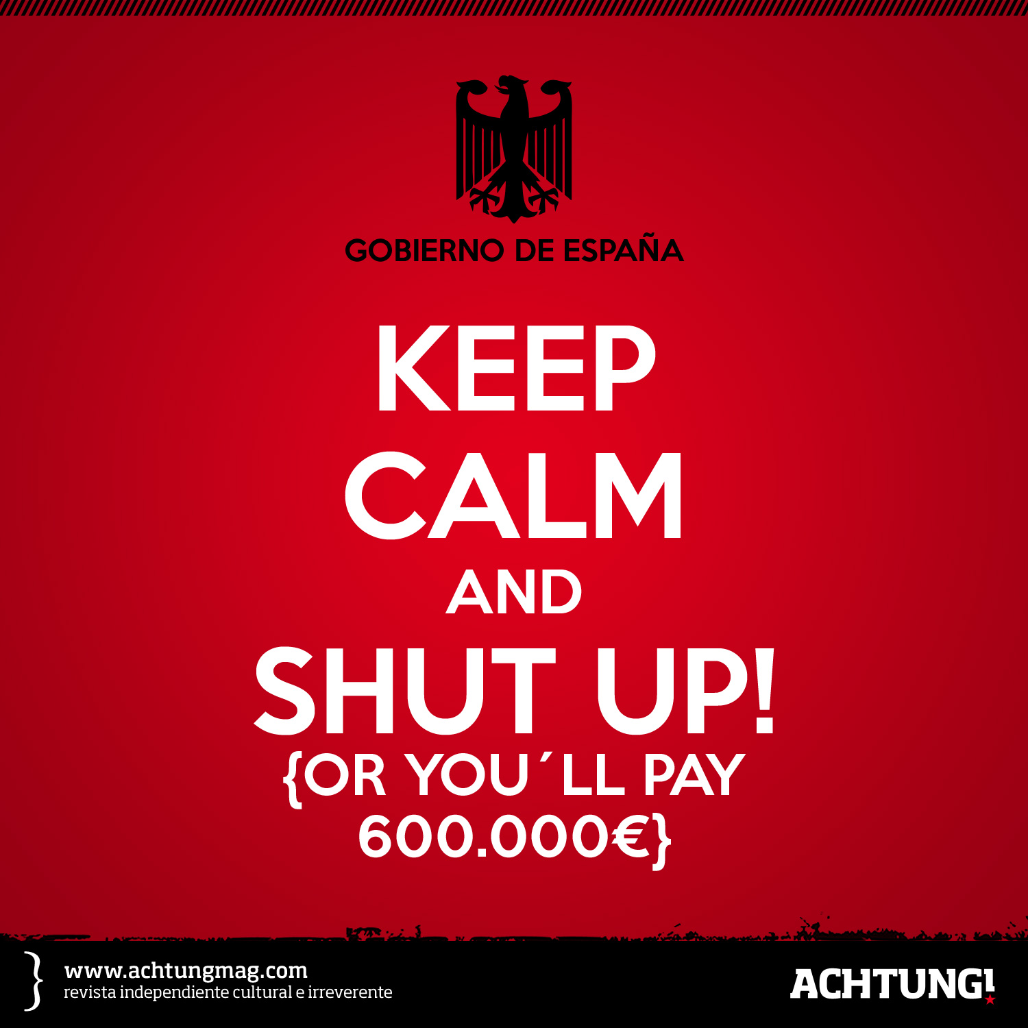 Keep calm and shut up!