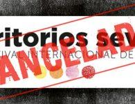 Festival Territorios cancelado a dos días del inicio.