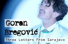 Goran Bregovic regresa con Tres Cartas de Sarajevo