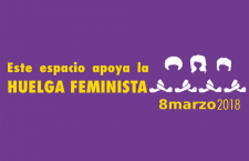 Este espacio apoya la Huelga Feminista 8 de marzo 2018