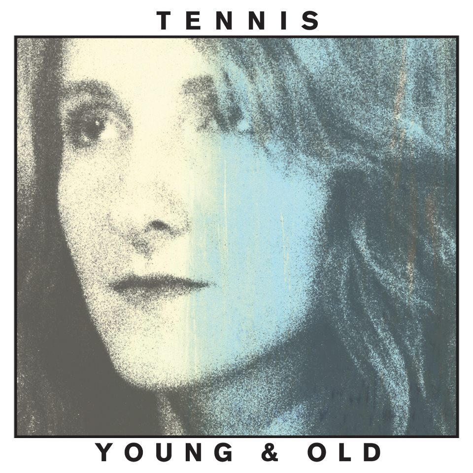 Tennis – Young & Old | discos