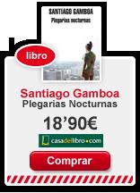 literatura-libros-santiagogamboa-revista-achtung-casadelibro