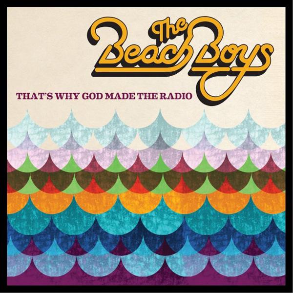 Cuando se habla de The Beach Boys…para esto Marconi inventó la radio (II)