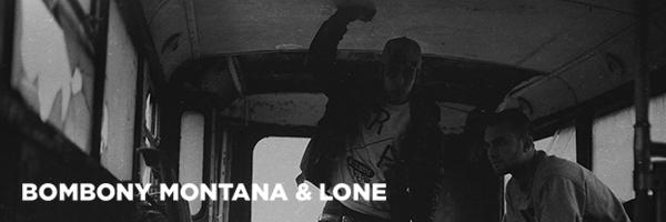 BOMBONY MONTANA & LONE