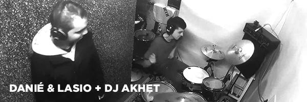 DANIÉ & LASIO + DJ AKHET