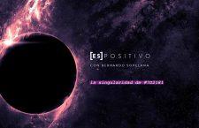 La singularidad de #7D2181  [ES]POSITIVO + Bernardo Sopelana