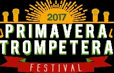 Primavera Trompetera Festival 2017