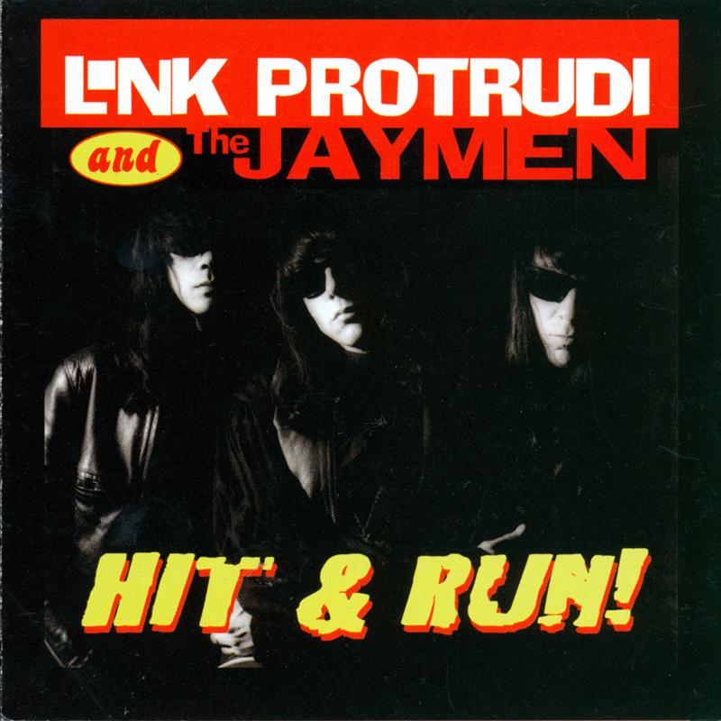 Link Wray + Rudi Protrudi = Link Protrudi & The Jaymen