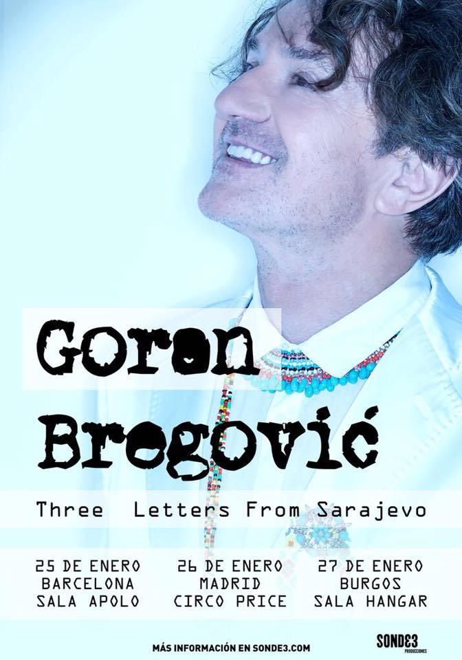 Nueva gira de Goran Bregovic 'Three Letters From Sarajevo'