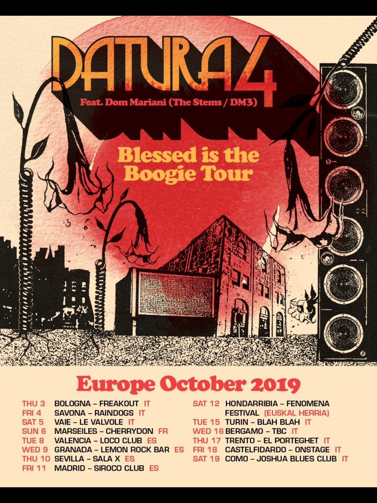Datura 4. Blessed Is the Boogie Tour
