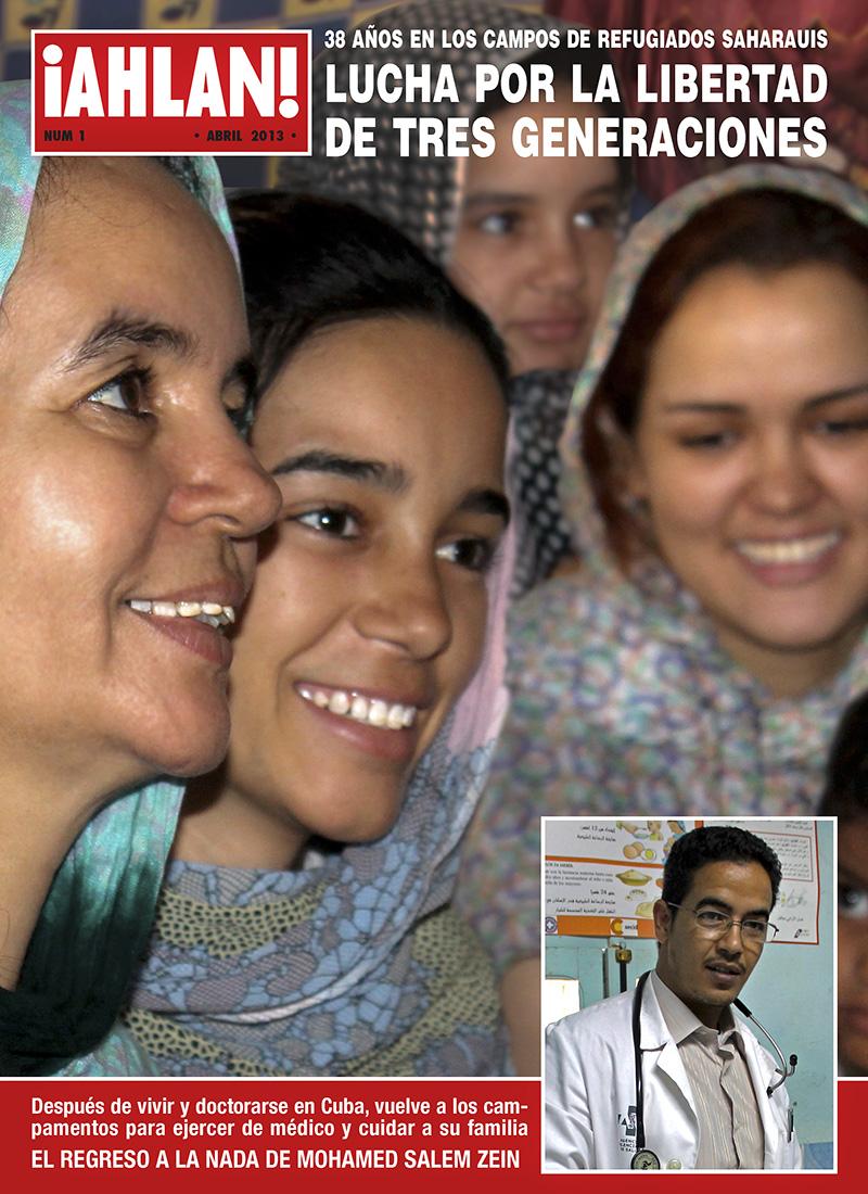 ¡AHLAN!. Portada de revista inspirada en la popular revista de sociedad ¡HOLA! dedicada a los habitantes de los Campamentos de Refugiados del Sahara Occidental en Argelia.