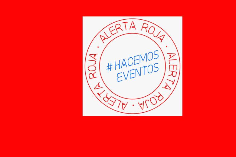 El sector del Espectáculo y los Eventos está en #ALERTA ROJA